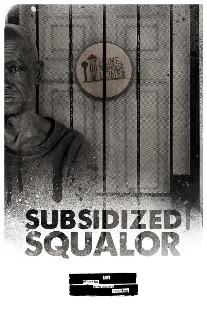 Subsidized Squalor poster